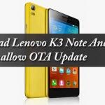 Lenovo K3 Note Marshmallow Update (Android 6.0)  【Hindi】