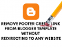 Blogger Footer Credit Remover