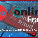 Buy Reliance Jio SIM Online  | Fraud