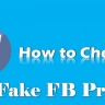 How To Check Facebook Profile Is Fake?
