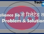 Reliance Jio Problem & Solution