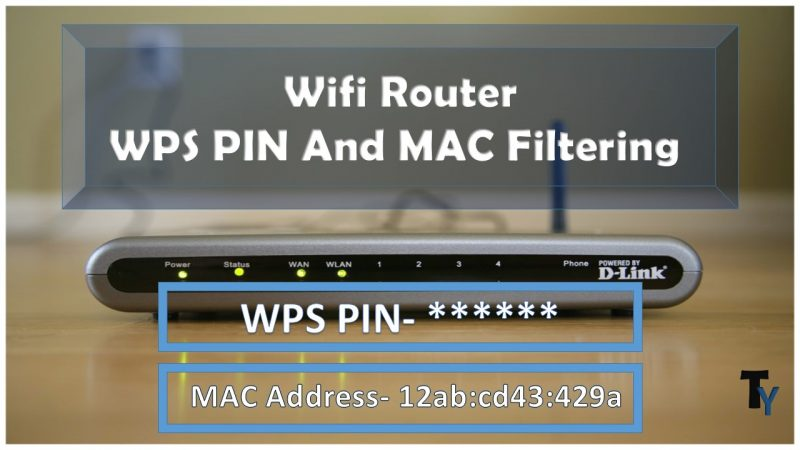 MAC Filtering aur WPS PIN
