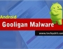 Android Gooligan Malware