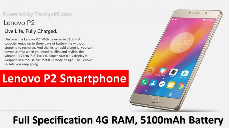 Lenovo P2 Smartphone Full Specificatio in hindi