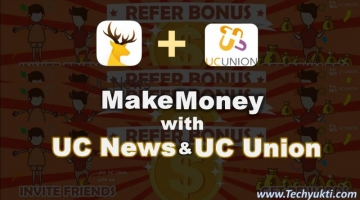 Make Money Via UC News & UC Union