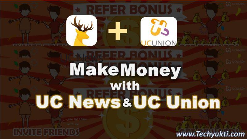 Make Money Via UC News & UC Union