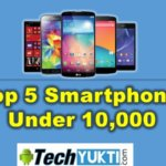 Top 5 Best Android Phone Under 10000 With Specification & Price 2017 | हिंदी
