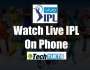 How to Watch Live IPL 2017 On Smartphone