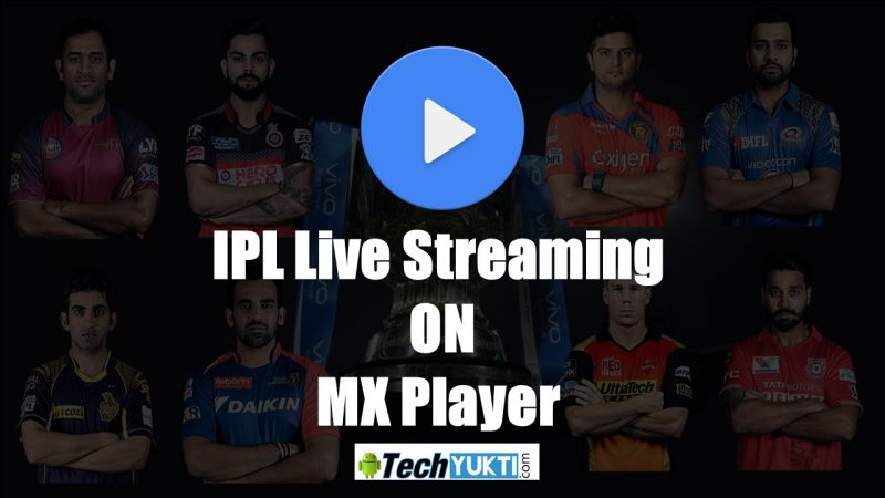 IPL 2017 Live Stream On MX Player