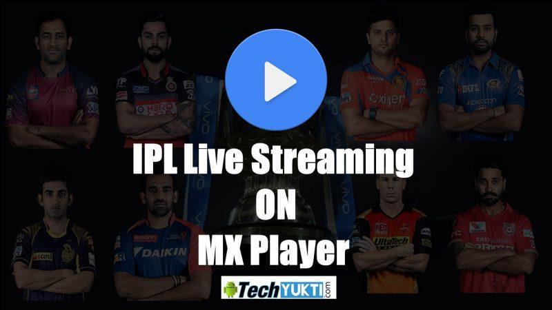 IPL 2017 Live Stream On MX Player