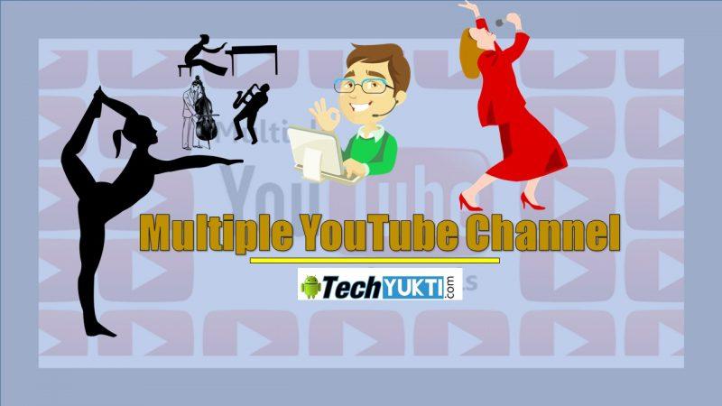 Multiple YouTube Channel