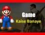 Game Kaise Banaye
