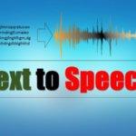 Text to Speech Convert Kaise Kare (किसी भी TEXT को आवाज में कैसे कन्वर्ट करे)?