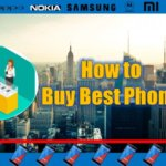 Best Phone Buy Kaise Kare (कैसे करे)? Full Guide