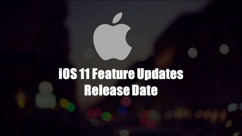 iOS 11 Feature Updates
