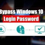 How to Bypass Windows 10 Login Password?
