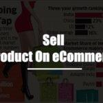 How to Sell Product On eCommerce(ई-कॉमर्स पर सैलिंग कैसे शुरू करते है)?