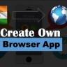 Indian Browser Jaisa(जैसा)  Browser App Kaise Banaye (कैसे बनाये)?