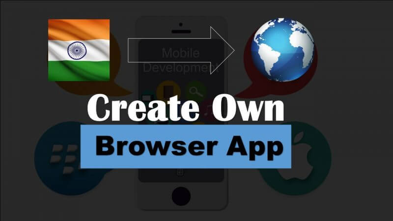 Indian Browser jasia Browser App Kaise Banaye