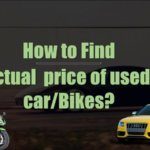 Kisi Bhi Used Car/Bike Ka Sahi Kimat(Price) Kaise Pta kare?