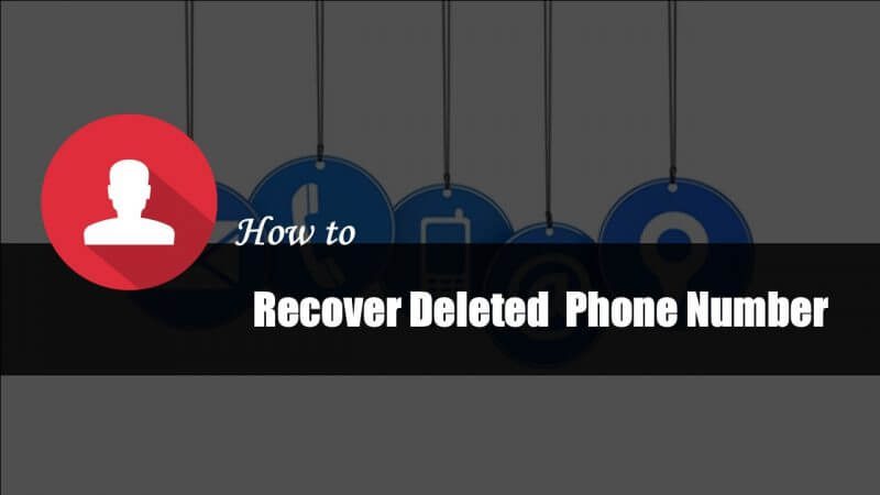 Deleted Phone Contacts Recover