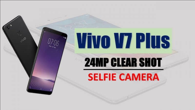Vivo V7 Plus Launch In India
