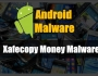 xafecopy money malware