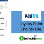 Paytm Loyalty Point Kya Hai? हिंदी में जाने