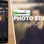 Top 5 Photo Editing Apps for Android Mobile 2019