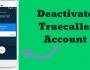 deactivate truecaller account