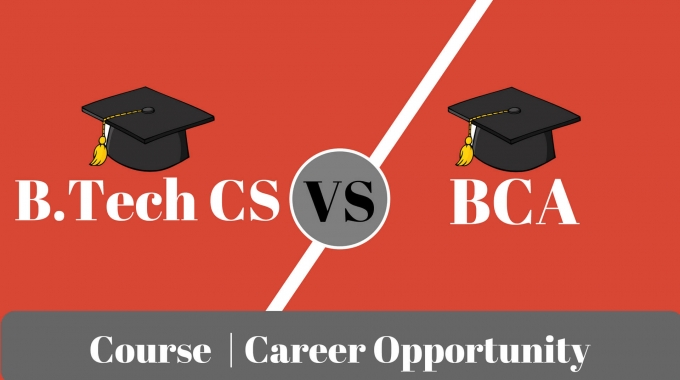 BCA Aur B.Tech CS Me Kya Difference Hai?