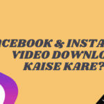 Facebook & Instagram Video Download Kaise Kare?