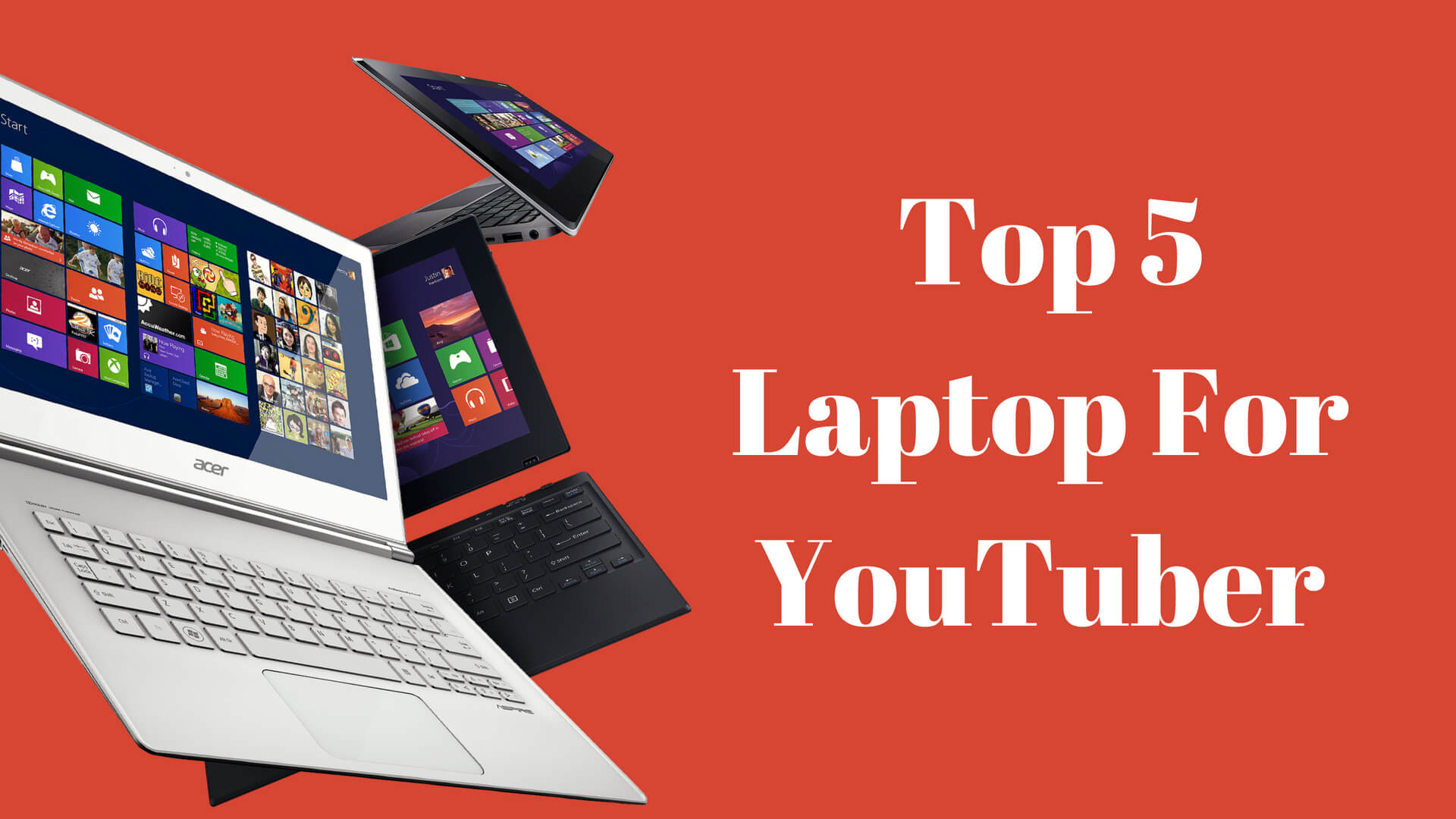 Top 5 Super Laptops