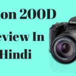 Canon EOS 200D DSLR Camera Review In Hindi-  Best DSLR For YouTubers