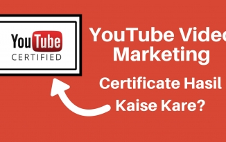 YouTube Video Marketing Certificate Kaise Hasil Kare?