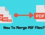 How To Merge PDF Files_