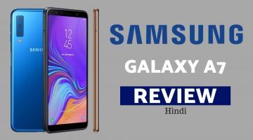 GALAXY A7 review in hindi