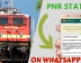 Train pnr status on whatsapp