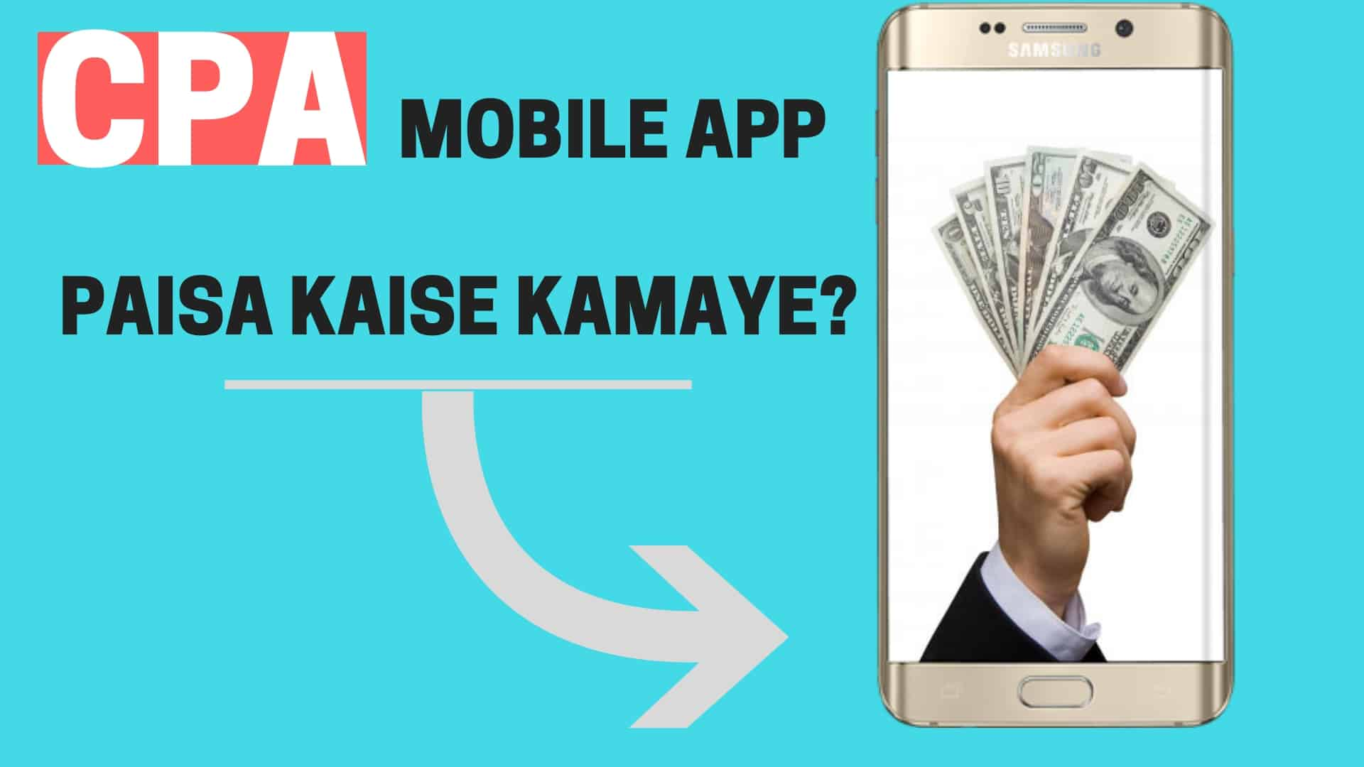 make money with cpa mobile app