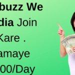 Rozbuzz We Media Se Paise Kaise Kamaye? इस के बारे में पूरी जानकारी हिंदी में