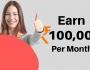 earn 1 lakh per month