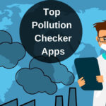 Top 5 Pollution Checker Apps in Hindi