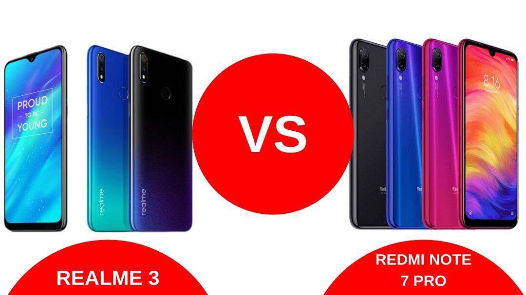 Realme 3 Vs Redmi Note 7 Pro