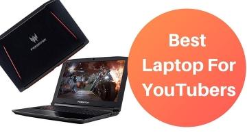 best youtube laptop