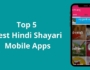 Top 5 Best Hindi Shayari Mobile Apps